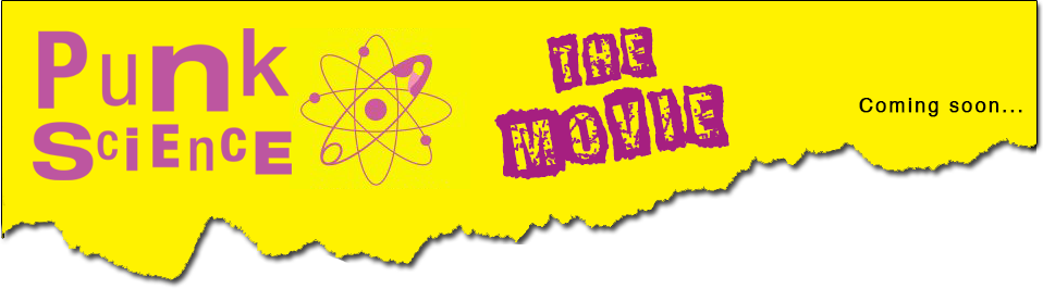 Punk Science - The Movie Banner
